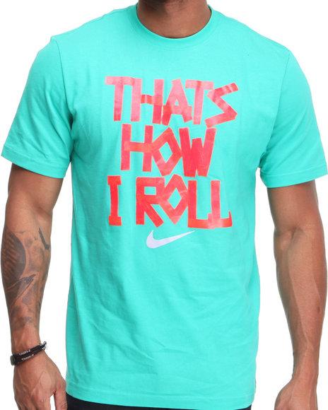 Nike Men Teal Qt Thats How I Roll Tee