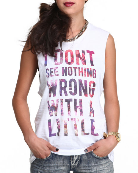 Stylestalker - Women White I Don't See Nothing Wrong Tee