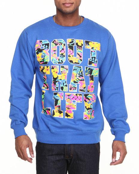 Ackers Blue Bout That Life Crewneck Fleece Sweatshirt