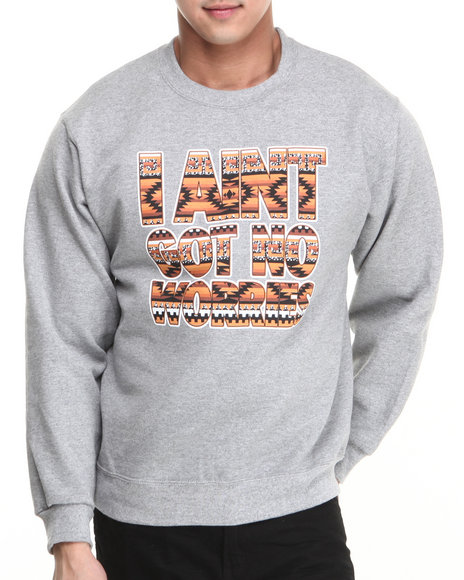 Basic Essentials - Men Grey I Aint Got No Worries Crewneck - $19.99