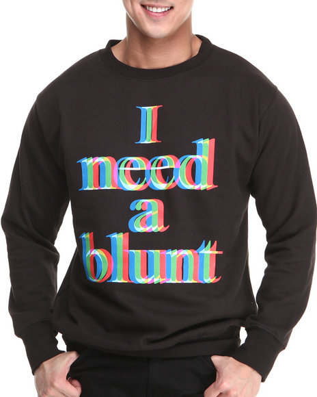 Basic Essentials - I Need a Blunt Crewneck Sweatshirt