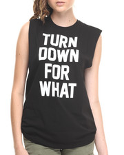 Tees - Turn Down for What Muscle Tee by SUPERMUSE