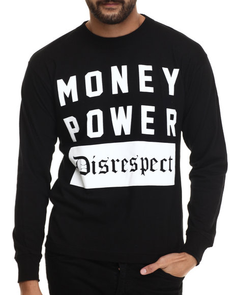 Buyers Picks - Men Black Money Power Disrespect L/S Tee