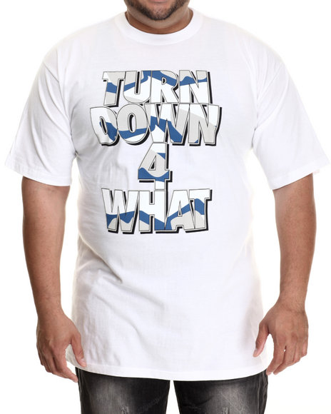 Buyers Picks - Men White Turn Down For What S/S Tee (B&T) - $22.00