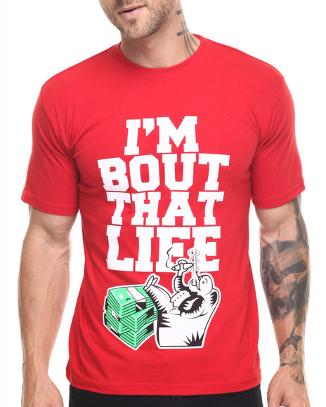 Graf-X Gallery - Men Red Bout That Life S/S Tee - $10.99
