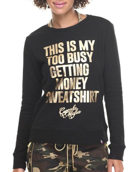 Cupcake Mafia - Women Black Too Busy Sweatshirt - $49.00