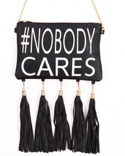Women - #Nobody Cares Hanging Tossles Crossbody Bag