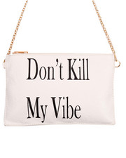 Women - Don't Kill My Vibe Chain Crossbody Bag