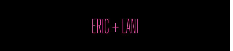 DrJays.com - Eric + Lani